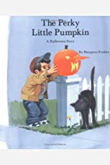 The Perky Little Pumpkin (Special Holiday Books) Paperback