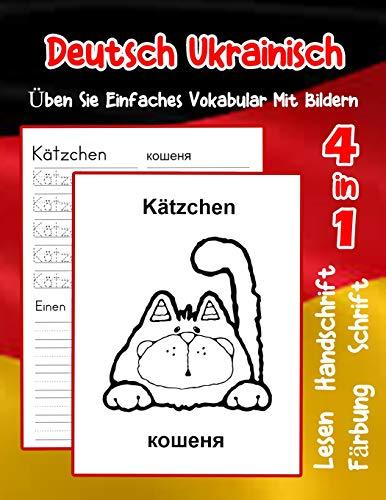 Deutsch Ukrainisch Üben Sie Einfaches Vokabular Mit Bildern: Verbessern Deutsch Ukrainisch basis Tiervokabular a1 a2 b1 b2 c1 c2 Buch für Kinder (Erweitern Des Deutschen Vokabular für Anfänger)