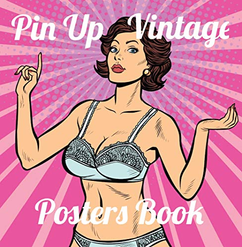 Pin Up Vintage Posters Book: Pinup Illustrations Collection (English Edition)