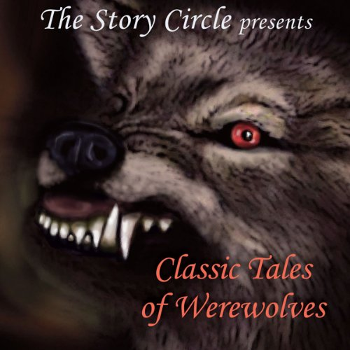 Classic Tales of Werewolves audiobook cover art