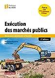 Exécution des marchés publics - Mise en uvre administrative et financière