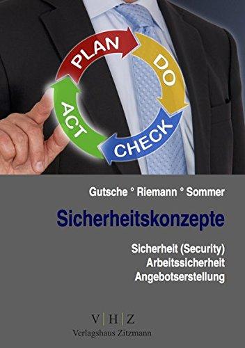 Sicherheitskonzepte: Sicherheit (Security), Arbeitssicherheit, Angebotserstellung (Meister für Schutz und Sicherheit - Handlungsspezifische Qualifikationen)