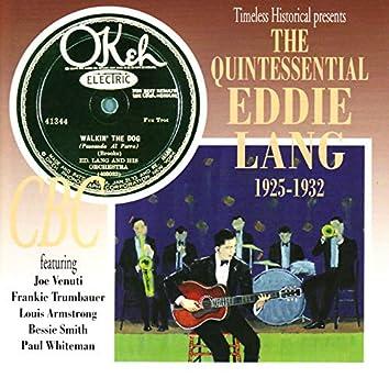 The Quintessential Eddie Lang 1925-1932