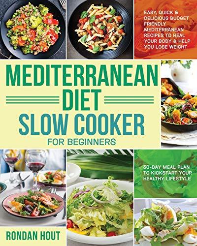 Mediterranean Diet Slow Cooker for Beginners