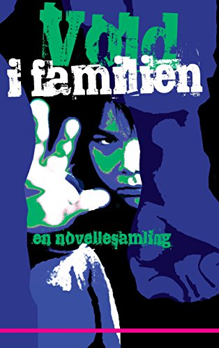 Vold i familien: en novellesamling (Danish Edition)