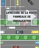Livre: Code de la route: Panneaux de signalisation: Le livre permet...