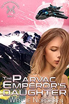 The Parvac Emperor's Daughter (The Space Merchants Book 3) by [Wendie Nordgren]