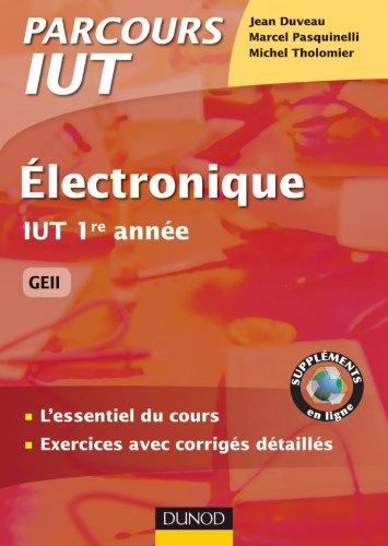 Download Book Electronique IUT 1re anne GEII L'essentiel du cours ...