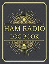 Ham radio log book: Amateur Radio Operator Station Log Book | Notebook to Track All the Communications and Contacts | Handy format Letter (8.5 x 11 in).