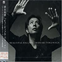 Beautiful Ballad: 20th Anniversary by Hideaki Tokunaga (2006-02-22)