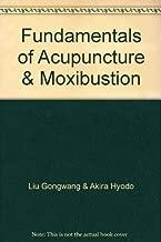 Fundamentals of Acupuncture & Moxibustion