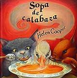 Sopa de calabaza (ALBUMES ILUSTRADOS)...
