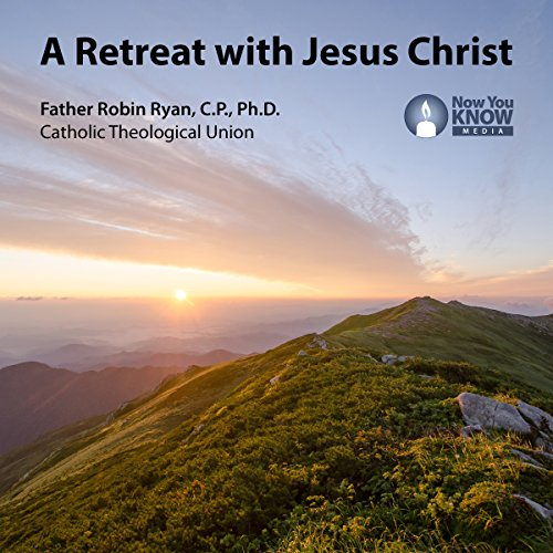 A Retreat with Jesus Christ audiobook cover art