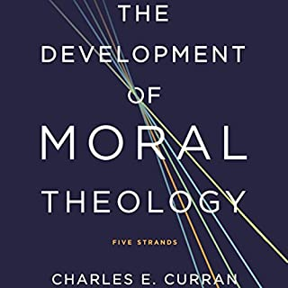The Development of Moral Theology cover art