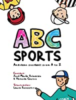 ABC SPORTS- American Football from A to Z