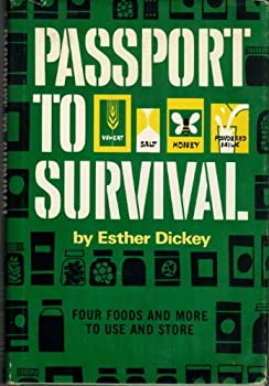 Passport To Survival Four Foods And More To Use And Store 10th Printing 1973