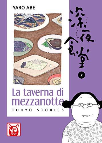 La taverna di mezzanotte. Tokyo stories: 2