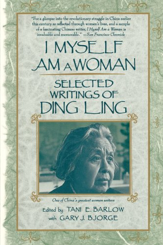 I Myself Am A Woman: Selected Writings of Ding Ling