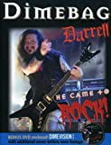 DIMEBAG DARRELL - HE CAME TO ROCK! (1 DVD)