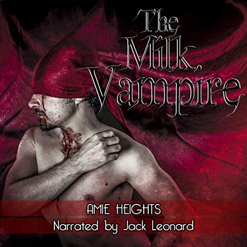 The Milk Vampire audiobook cover art