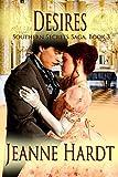 desires (southern secrets saga book 3) (english edition)