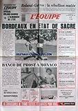 EQUIPE (L') [No 12770] du 30/05/1987 - ROLAND-GARROS - BORDEAUX - FOOT - BANCO DE PROST A MONACO - JEU A XIII - RUGBY - AUX FIDJIENS DE DANSER - JOHNSON - ATHLETISME - CYCLISME - LA MONTAGNE - ESCRIME - MODAINE ET LAMOUR - BOXE - TYSON.
