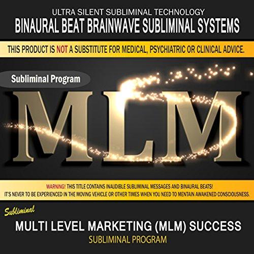Multi Level Marketing (MLM) Success
