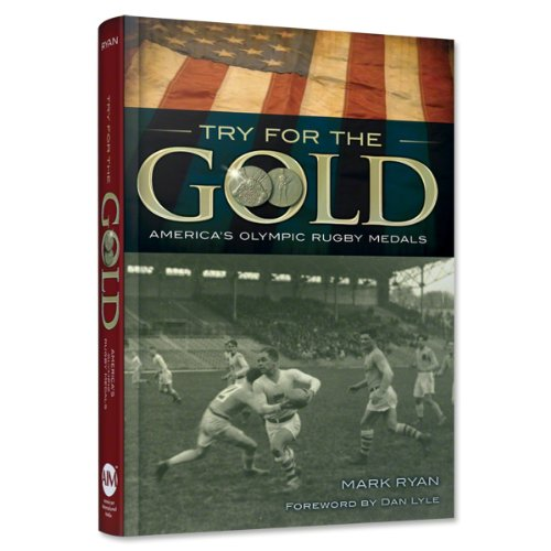 Try For The Gold America's Olympic Rugby Medals