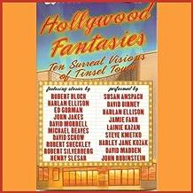 Hollywood Fantasies: Ten Surreal Visions of Tinsel Town