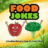 Food Jokes: Cornelius Maize s clean & corny jokes