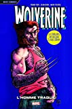 Wolverine T03 - L'homme traqué