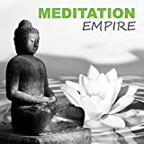 Meditation Empire – Temple of Meditation, Top New Age Music for Meditation and Pilates Exercises