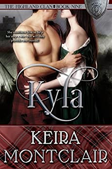 Kyla (The Highland Clan Book 9) by [Keira Montclair, Angela Polidoro]