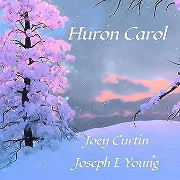 Huron Carol (feat. Joseph L. Young)