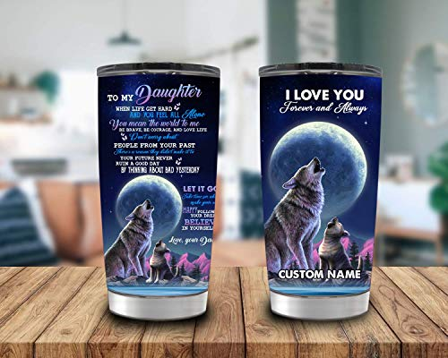 To My Daughter From Father Wolf Tumbler, Wolf Dad Daughter Coffee Travel Mug, Customize Name Insulated Stainless Steel Tumbler, Vacuum Insulated Travel Mug