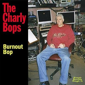 Burnout Bop