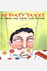 20 Party Tricks: to Amuse and Amaze Your Friends Hardcover