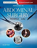 Imaging in Abdominal Surgery - Michael P. Federle MD  FACR