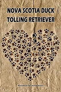 Nova Scotia Duck Tolling Retriever Notizbuch für Hundehalter: Hunderasse Nova Scotia Duck Tolling Retriever. Ideal als Geschenk für Hundebesitzer - ... Seiten - gepunktete Linien (German Edition)
