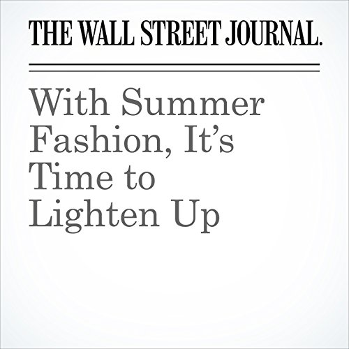 With Summer Fashion, It's Time to Lighten Up audiobook cover art