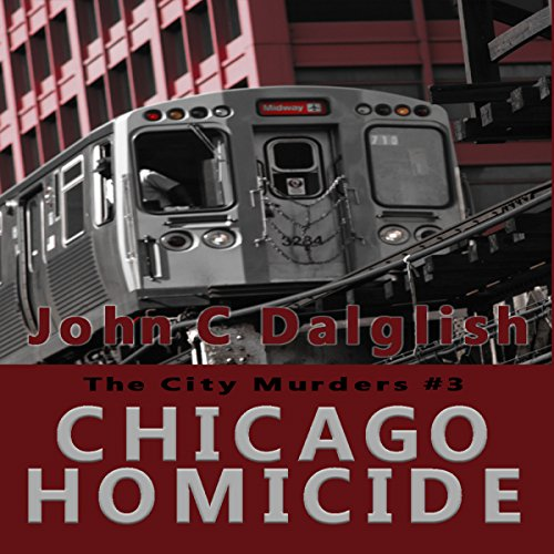 Chicago Homicide audiobook cover art
