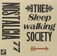 The Sleepwalking Society by Nostalgia 77 (2011-03-22)