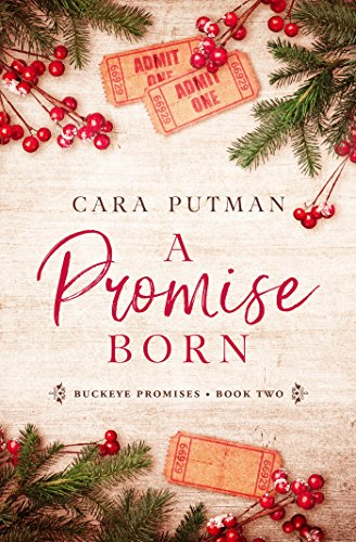 A Promise Born: A WWII Homefront Romance (Buckeye Promises Book 2) by [Cara C. Putman]