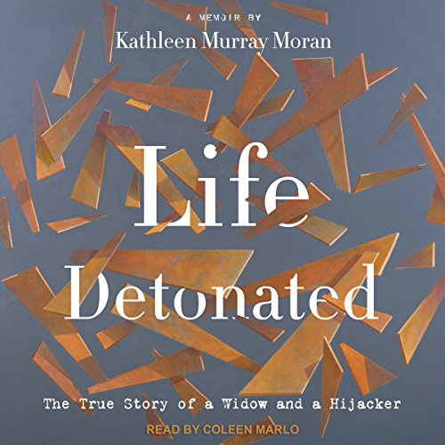 Life Detonated audiobook cover art