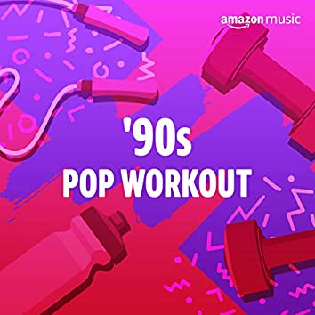 '90s Pop Workout