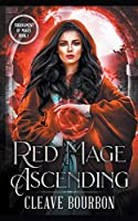 Red Mage: Ascending (Tournament of Mages)