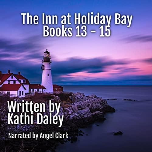 The Inn at Holiday Bay, Books 13-15