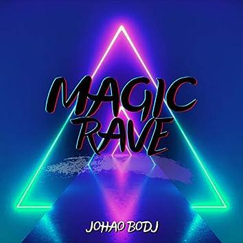 Magic Rave