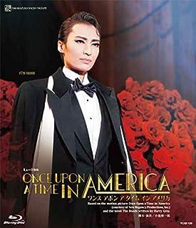 雪組宝塚大劇場公演 ミュージカル『ONCE UPON A TIME IN AMERICA』 [Blu-ray]...