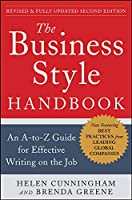 The Business Style Handbook: An A-to-Z Guide for Effective Writing on the Job